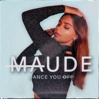 Cover Maude [BE] - Dance You Off